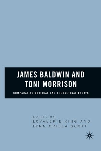 James Baldwin and Toni Morrison: Comparative Critical and Theoretical Essays
