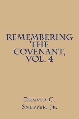 Remembering the Covenant, Vol. 4 (Volume 4) pdf epub