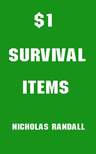 $1 Survival Items: The Best Survival Items You Can Buy At The Dollar Store