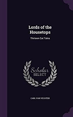 Lords of the Housetops: Thirteen Cat Tales