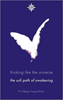 Book Thinking Like the Universe: The Sufi Path of Awakening by Pir Villayat Inayat Khan (2000-08-01)