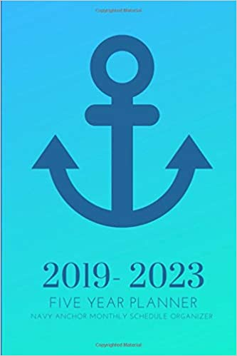 2019-2023 Five Year Planner Navy Anchor Monthly Schedule ...