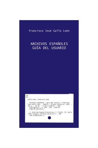 Archivos Españoles: Guía Del Usuario