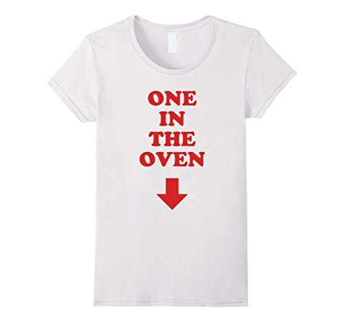 Womens One In The Oven Red Arrow Comedy Pregnancy Costume T Shirt XL White (Oven 1 The In)
