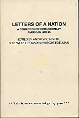 Letters of A Nation: A Collection of Extraordinary American Letters Paperback