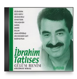 Ibrahim Tatlises Ibrahim Tatlises Ibrahim Tatlises Gulum Benim Gulumse Biraz Amazon Com Music
