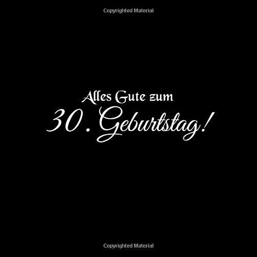 Amazon Com Alles Gute Zum 30 Geburtstag Gastebuch Alles Gute Zum