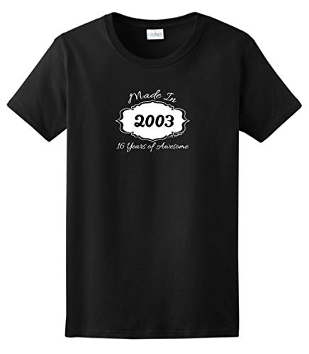 Sweet 16 Birthday Decorations 16th Birthday Gifts Made 2003 16 Years of Awesome Ladies T-Shirt Small Black -