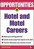 img - for Opportunities in Hotel and Motel Management Careers book / textbook / text book