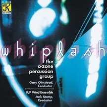 Whiplash by O-Zone Percussion Group (1993-08-02) ()