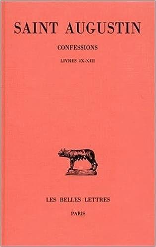 En ligne Confessions. Tome II : Livre IX-XIII pdf