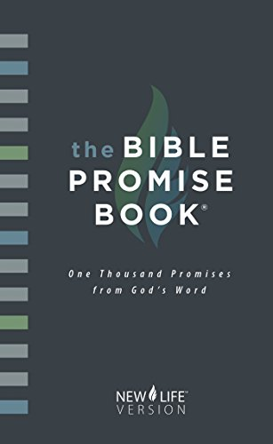 The Bible Promise Book: New Life Version (Message Promise The)