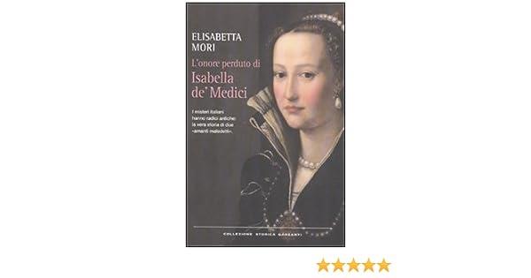 Isabella di medici. 💐 MEDICI, Isabella de\' in. 2019-12-02