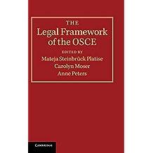 The Legal Framework of the OSCE