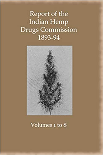 Image result for 1894 Indian Hemp Drugs Commission report,