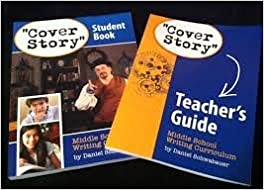 Cover Story Middle School Writing Curriculum Teachers Guide