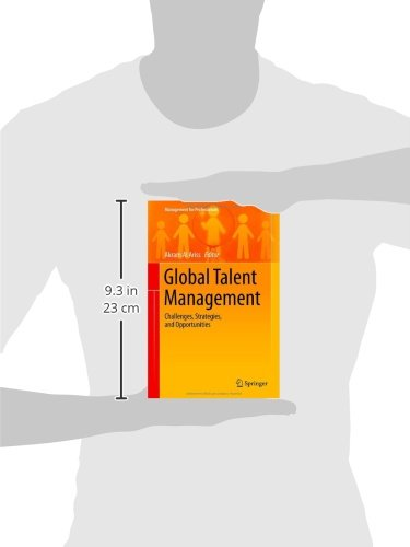 Global Talent Management: Challenges, Strategies, and Opportunities (Management for Professionals)