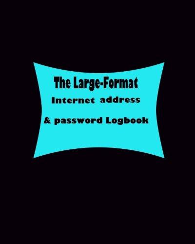 The Large-Format Internet address & password Logbook pdf