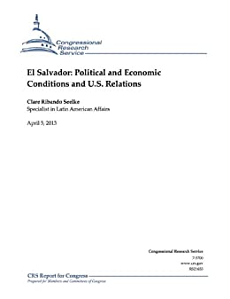 :BETTER: El Salvador: Political And Economic Conditions And U.S. Relations. casilla Cette tribunal refer State speed