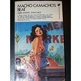 Macho Camacho's Beat, Luis Rafael Sánchez, 038058008X
