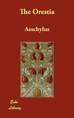 [(The Electra Plays: Aeschylus, Euripides, Sophocles)] [Author: Aeschylus] published on (March, 2009) ebook