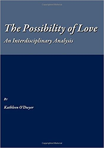 The Possibility of Love: An Interdisciplinary Analysis