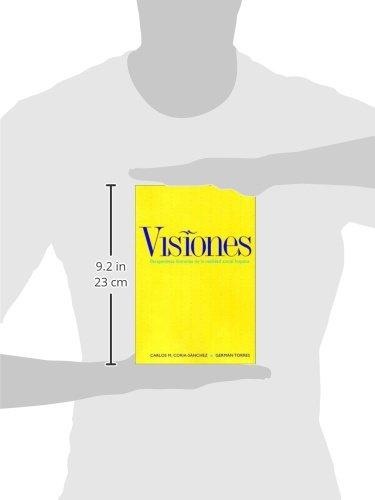 Visiones: Perspectivas literarias de la realidad hispana by Yale University Press