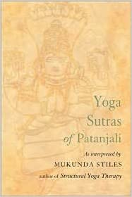 Yoga Sutras of Patanjali Publisher: Weiser Books: Mukunda ...