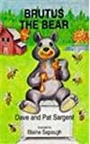img - for Brutus the Bear (Animal Pride Series) book / textbook / text book
