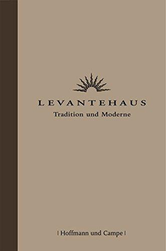 Levantehaus: Tradition und Moderne (CP-Publikationen)