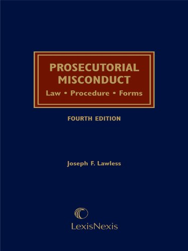 Prosecutorial Misconduct: Law, Procedure, Forms