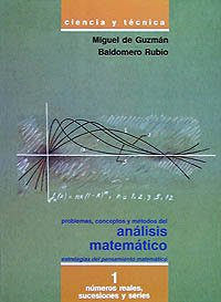 Descargar Libro Problemas, Conceptos Y Métodos Del Análisis Matemático I: Números Reales, Sucesiones Y Series De Miguel Miguel De Guzmán Ozamiz