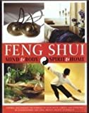 img - for Feng Shui: Mind & Body, Spirit & Home book / textbook / text book