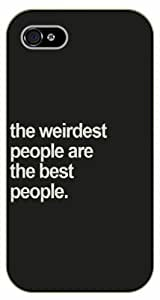 iPhone 5C The weirdest people are the best people - black plastic case / Life quotes, inspirational and motivational / Surelock Authentic