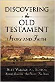 img - for Discovering the Old Testament Story & Faith [HC,2003] book / textbook / text book
