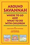 Savannah, Where to Go and What to Do with Children, Gwendolyn McKee, 0964275309