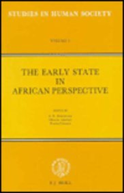 The Early State in African Perspective Culture, Power and Division of Labor: Culture, Power and Division of Labor (Studi