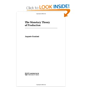 The Monetary Theory of Production Augusto Graziani