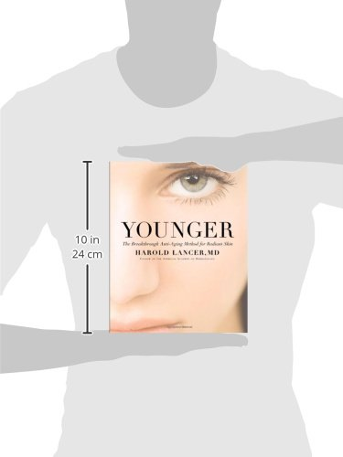 31IusEyPCzL - Younger: The Breakthrough Anti-Aging Method for Radiant Skin