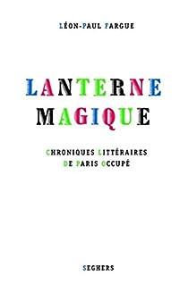 Lanterne magique par Fargue