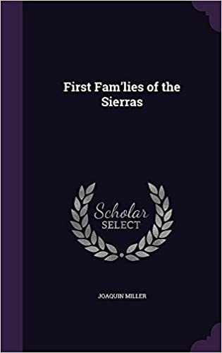 First Fam'lies of the Sierras