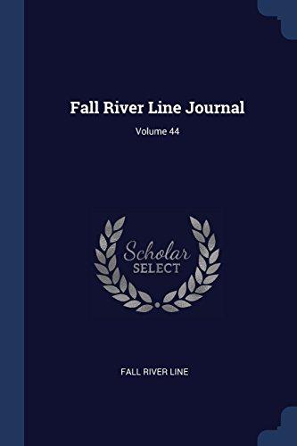 Fall River Line Journal; Volume 44 (Fall River Line)