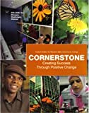 img - for Cornerstone Creating Success Through Positive Change: Custom Edition for Moriane Valley Community College book / textbook / text book