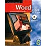 Word 2002 : Core and Expert, a Professional Approach, Hinkle, Deborah, 0078273935