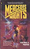 Mercedes Nights, Michael D. Weaver, 0312912234