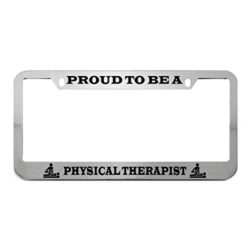PROUD TO BE A PHYSICAL THERAPIST License Plate Frame Tag Holder