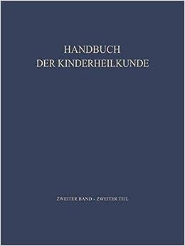 Padiatrische Therapie (Handbuch der Kinderheilkunde)