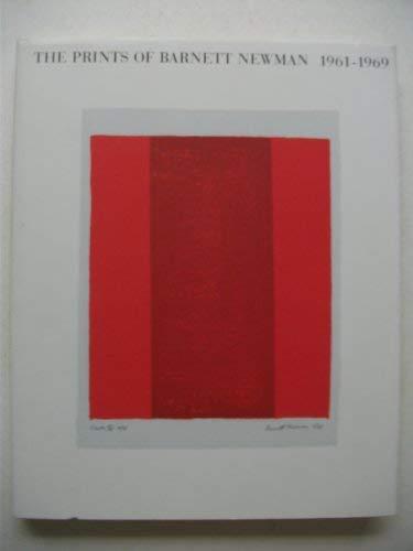 - The Prints of Barnett Newman: 1961-1969