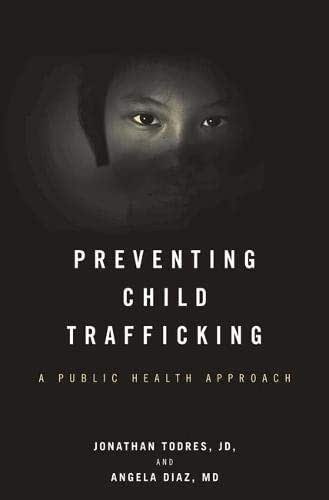 Preventing Child Trafficking: A Public Health Approach