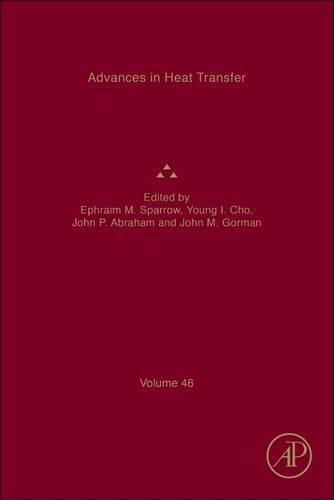 Advances in Heat Transfer, Volume 46